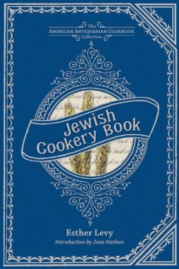 Jewish Cookery Book: On Principles of Economy