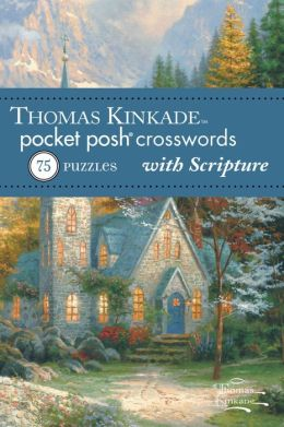 Thomas Kinkade Pocket Posh Crosswords 2 with Scripture: 75 Puzzles