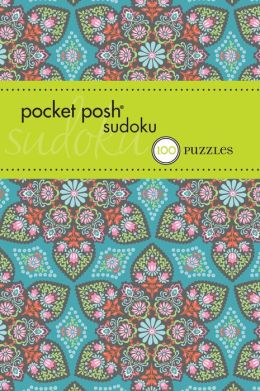 Pocket Posh Sudoku 15: 100 Puzzles The Puzzle Society