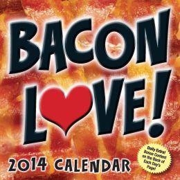 2014 Bacon Love! Day-to-Day Calendar
