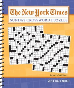 2014 New York Times Sunday Crossword Puzzles Weekly Planner Calendar, The