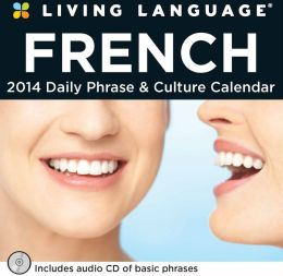 2014 Living Language: French Day-to-Day Calendar