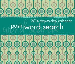 2014 Posh: Word Search Day-to-Day Calendar