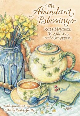 2014 Abundant Blessings Large Monthly Planner Calendar, The