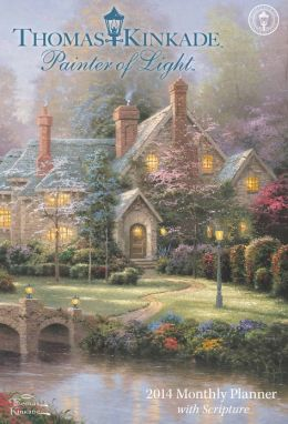 2014 Thomas Kinkade Painter of Light with Scripture Large Monthly Planner Calendar