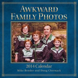 2014 Awkward Family Photos Wall Calendar