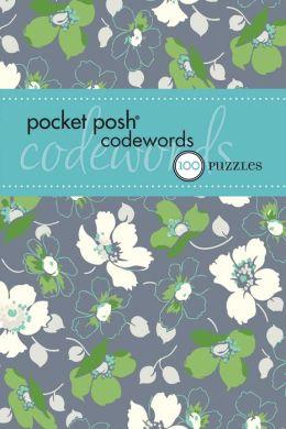 Pocket Posh Codewords 4: 100 Puzzles The Puzzle Society