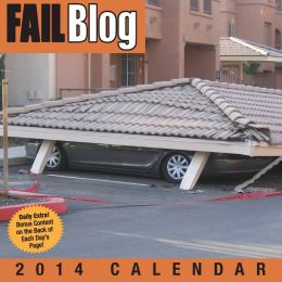 2014 Fail Blog Day-to-Day Calendar, The