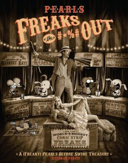 Pearls Freaks the #*%# Out: A (Freaky) Pearls Before Swine Treasury (NOOK Comics with Zoom View)