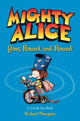 Mighty Alice Goes Round and Round