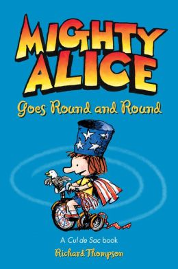 Mighty Alice Goes Round and Round (NOOK Comics with Zoom View): A Cul de Sac Book
