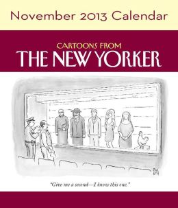 Cartoons from The New Yorker November 2013 Day-to-Day Calendar (PagePerfect NOOK Book)