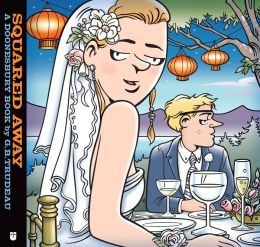 Squared Away (PagePerfect NOOK Book): A Doonesbury Book