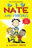 Book Cover Image. Title: Big Nate and Friends (NOOK Comics with Zoom View), Author: Lincoln Peirce