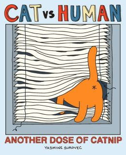 Cat vs Human: Another Dose of Catnip (PagePerfect NOOK Book)