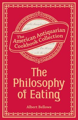 The Philosophy of Eating (PagePerfect NOOK Book)