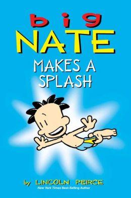 Big Nate Makes a Splash: The Sunday Strips