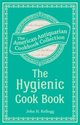 The Hygienic Cook Book (PagePerfect NOOK Book)