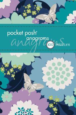Pocket Posh Anagrams: 100 Puzzles