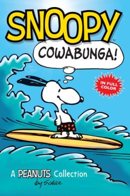 Snoopy: Cowabunga! (PagePerfect NOOK Book)