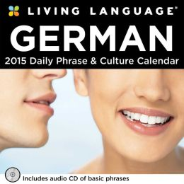 2015 Living Language: German Day-to-Day Calendar