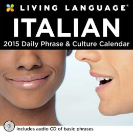 2015 Living Language: Italian Day-to-Day Calendar