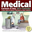 Book Cover Image. Title: 2015 Medical Cartoon-a-Day Calendar, Author: Jonny Hawkins