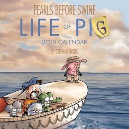 Pearls Before Swine 2015 Wall Calendar