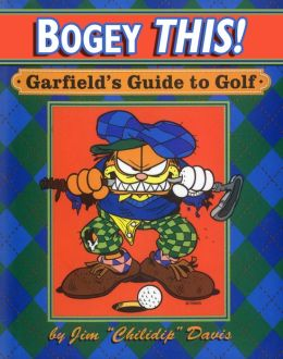 Bogey This! (PagePerfect NOOK Book): Garfield's Guide to Golf