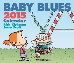 Baby Blues 2015 Day-to-Day Calendar (PagePerfect NOOK Book)