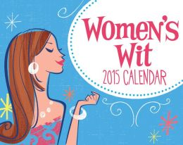 Women's Wit 2015 Day-to-Day Calendar (PagePerfect NOOK Book)