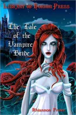 The Tale of the Vampire Bride