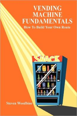 Vending Machine Fundamentals
