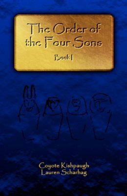 The Order of the Four Sons: Book I