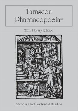 Tarascon Pharmacopoeia 2011 Library Edition