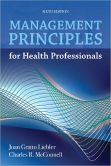 Book Cover Image. Title: Management Principles For Health Professionals, Author: Joan Gratto Liebler