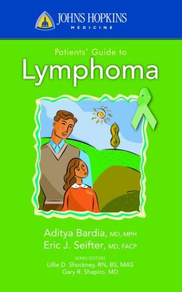 Johns Hopkins Patients' Guide to Lymphoma