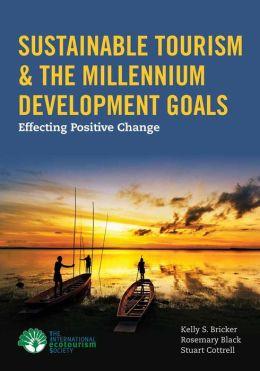 Sustainable Tourism & The Millennium Development Goals