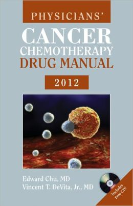 Physicians' Cancer Chemotherapy Drug Manual 2012