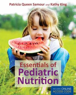 Essentials Of Pediatric Nutrition