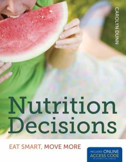 Nutrition Decisions: Eat Smart, Move More