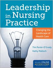 Leadership In Nursing Practice