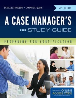 A Case Manager's Study Guide