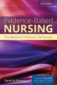 Book Cover Image. Title: Evidence-Based Nursing, Author: Sarah Jo Brown