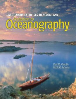 Laboratory Manual To Accompany Invitation To Oceanography