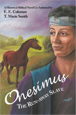 Onesimus The Run-away Slave