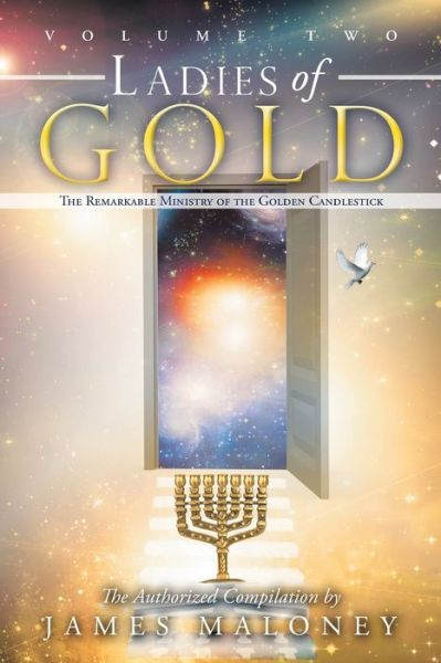 Ladies of Gold, Volume 2: The Remarkable Ministry of the Golden Candlestick