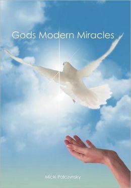 Gods Modern Miracles