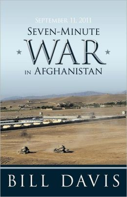 September 11, 2011 Seven-Minute War in Afghanistan