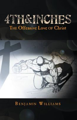 4th&inches: The Offensive Love of Christ